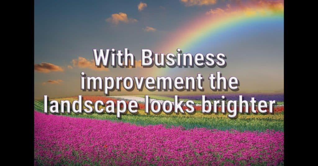 With business improvement the landscape looks brighter